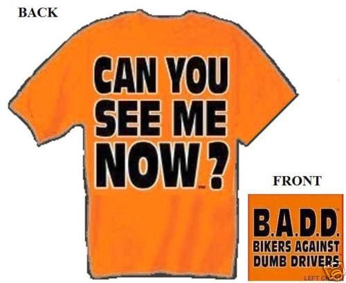 Can You See Me Now T Shirt Motorcycle Biker Chopper XL
