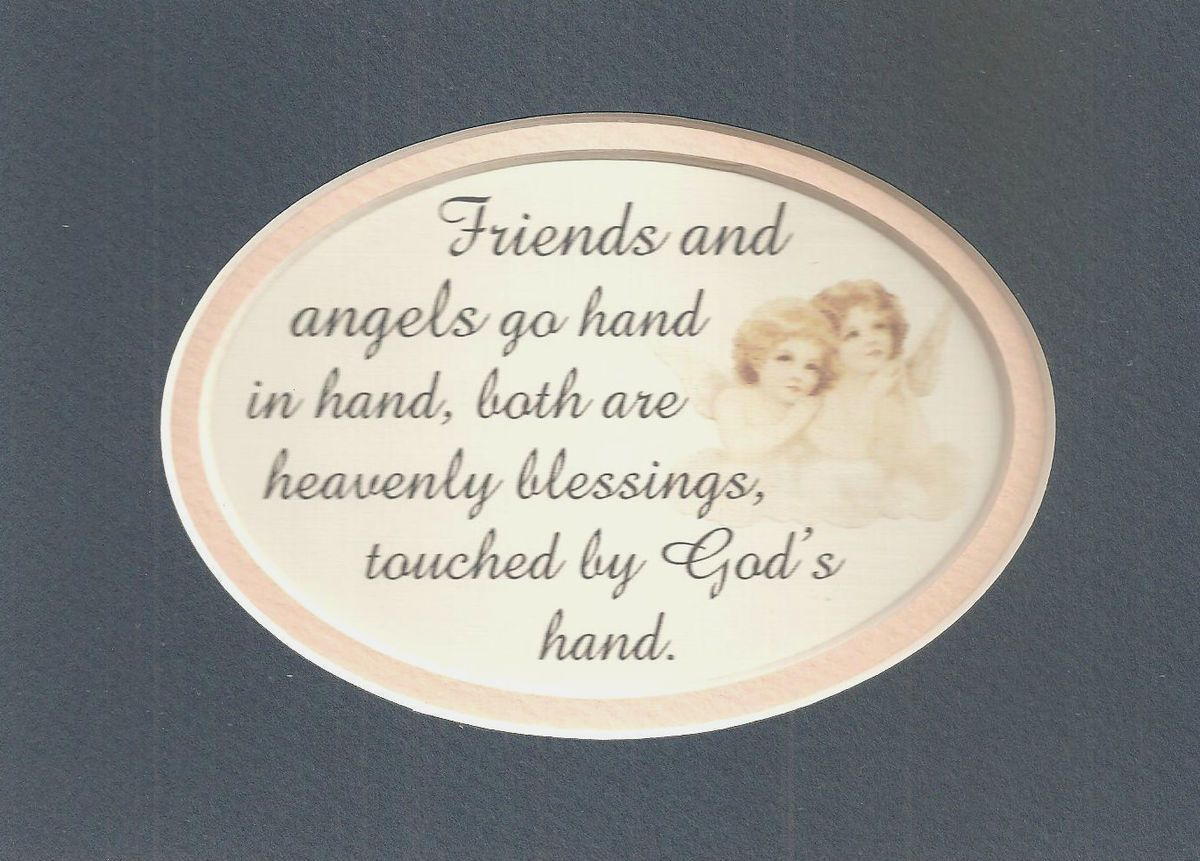 Friends Heavenly Angels Friendship Verses Poems Plaques