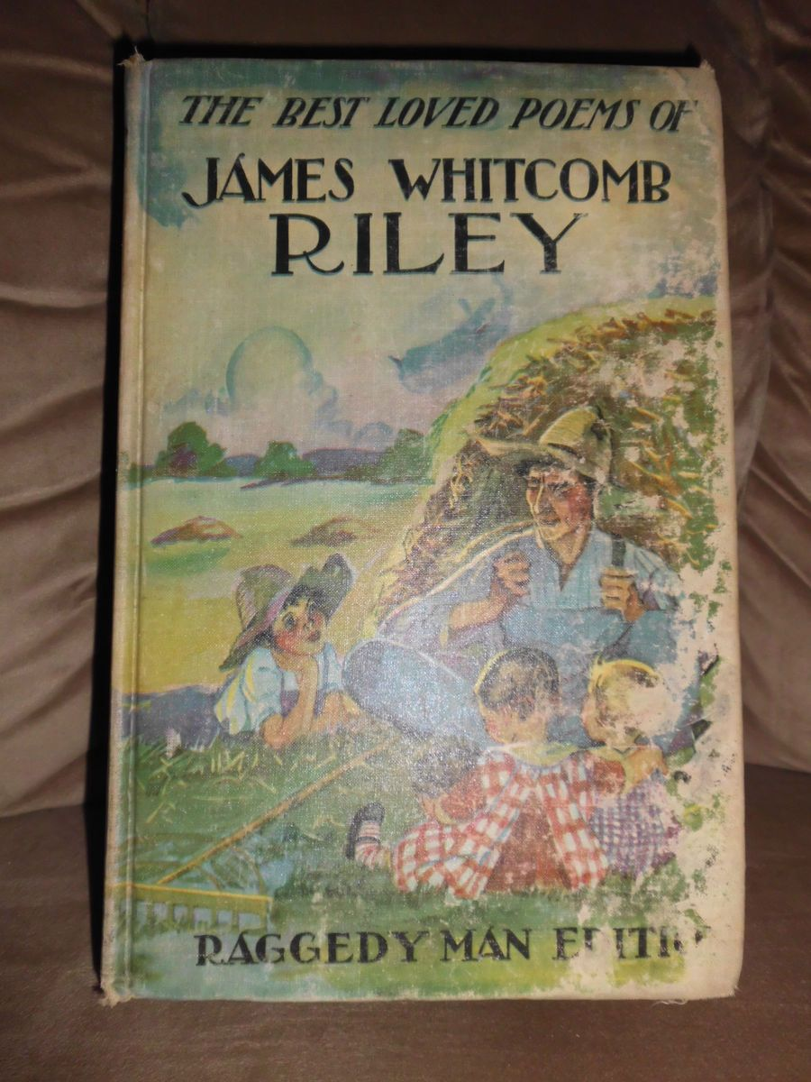 Best Loved Poems of James Whitcomb Riley Raggedy Man Edition