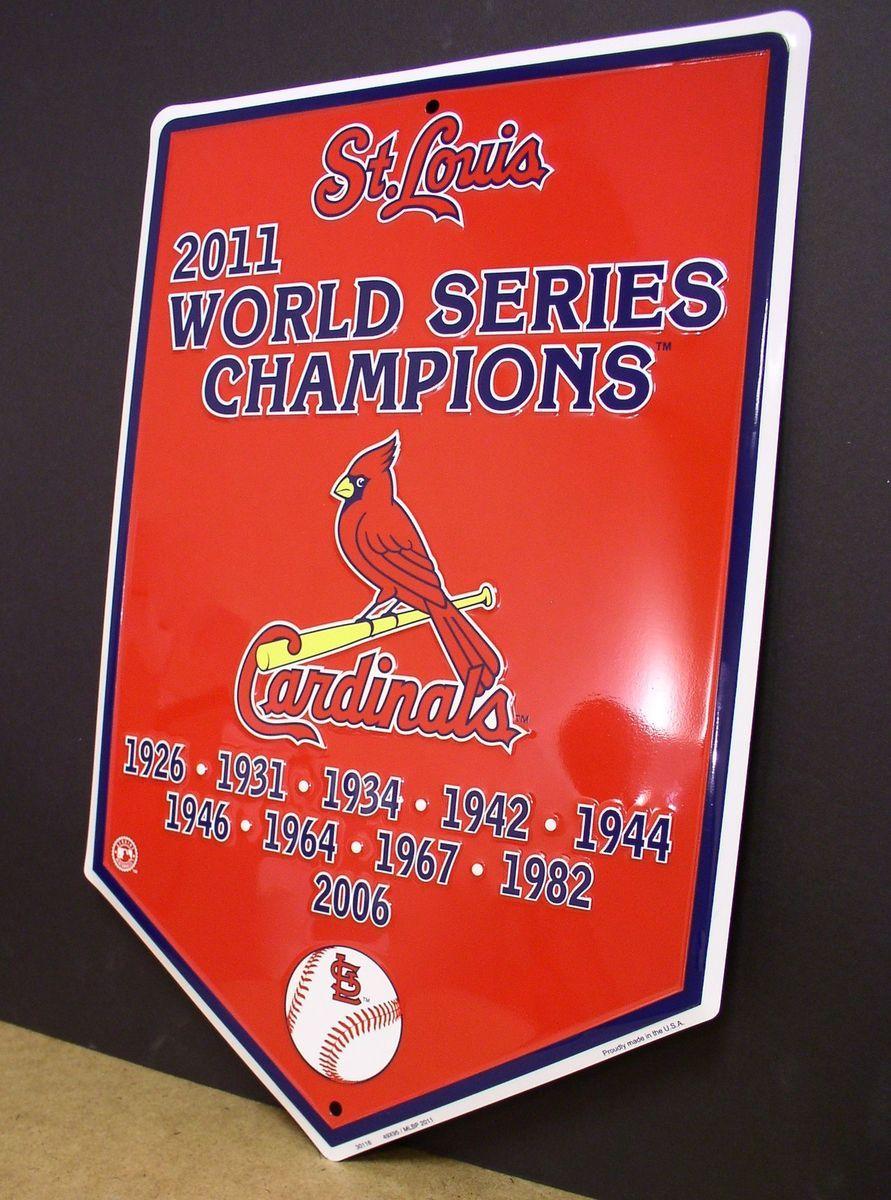 St Louis Cardinals 2011 World Series Champions Banner Sign